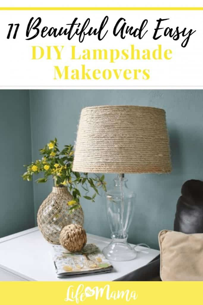 11 Beautiful And Easy Diy Lampshade Makeovers