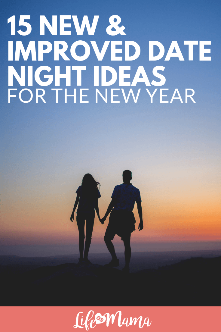 15 New & Improved Date Night Ideas for the New Year