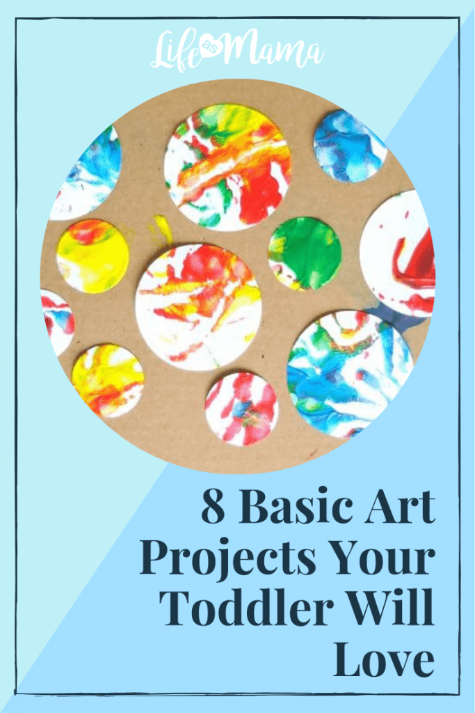 8 Basic Art Projects Your Toddler Will Love