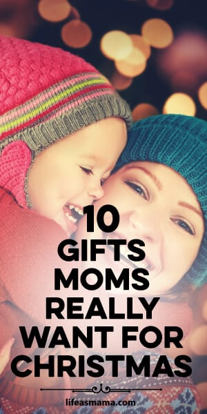 gifts moms really want for Christmas