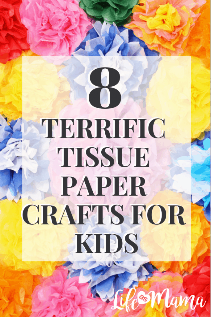 8 Terrific Tissue Paper Crafts For Kids