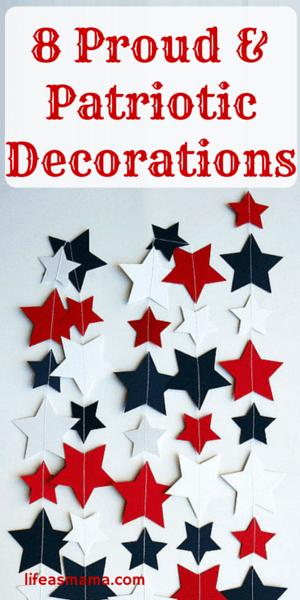 8 Proud & Patriotic Decorations