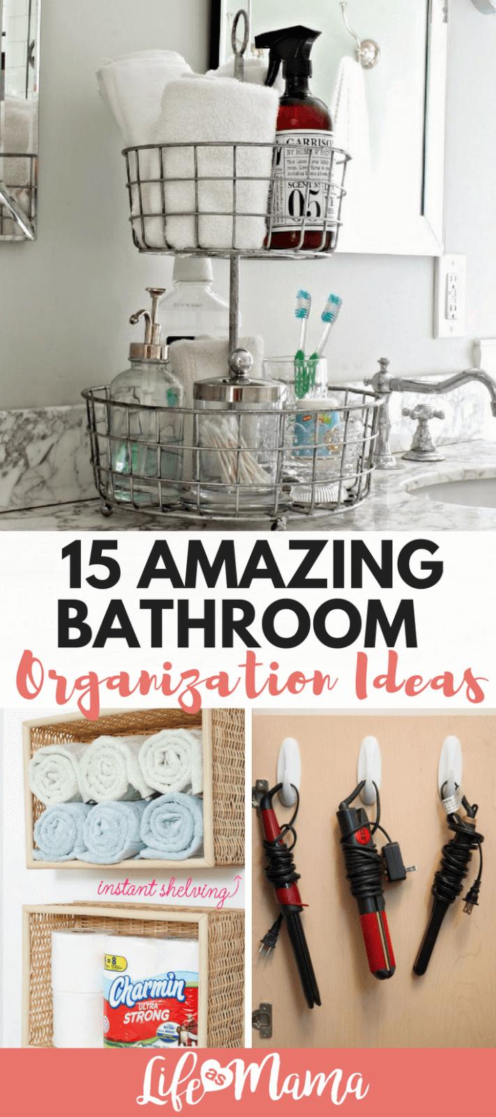 15 Amazing Bathroom Organization Ideas