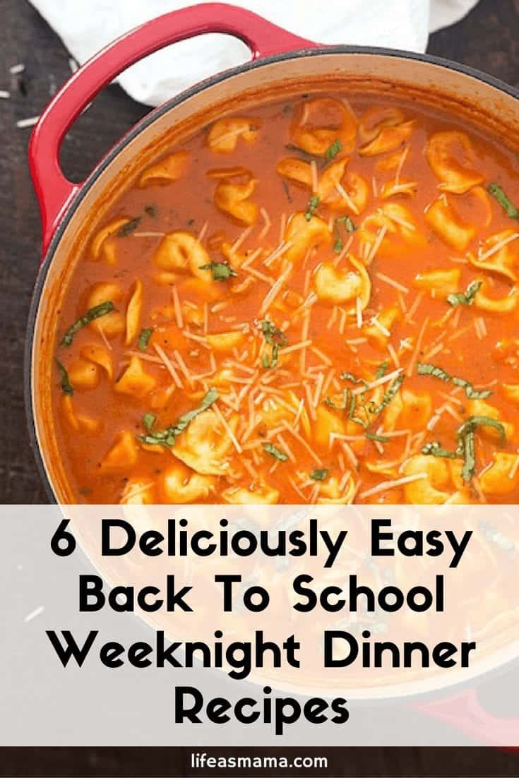 Deliciously Easy Back To School Dinner Recipes
