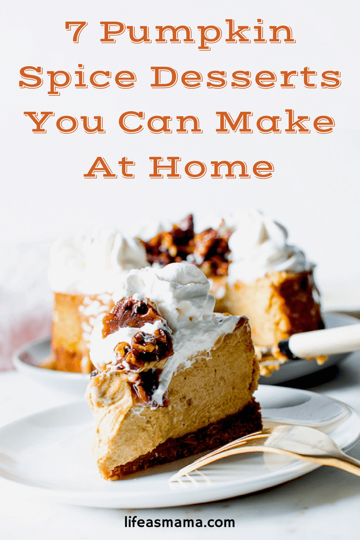Pumpkin Spice Desserts You Can Make At Home