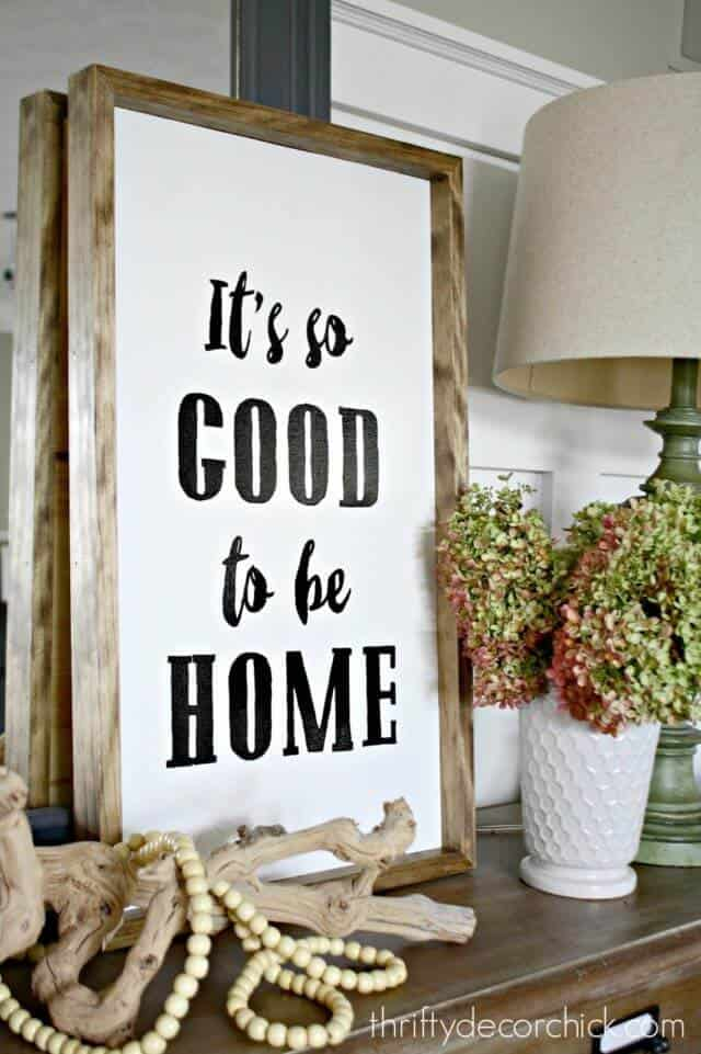 Good to be Home Sign