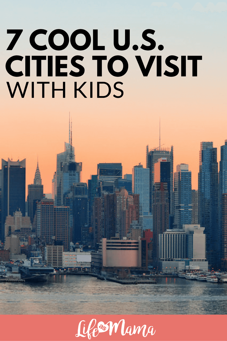 cities to visit with kids