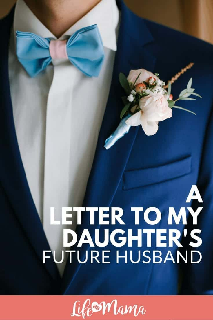 A Letter To My Daughter's Future Husband