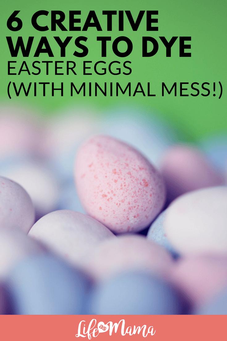 6 Creative Ways To Dye Easter Eggs