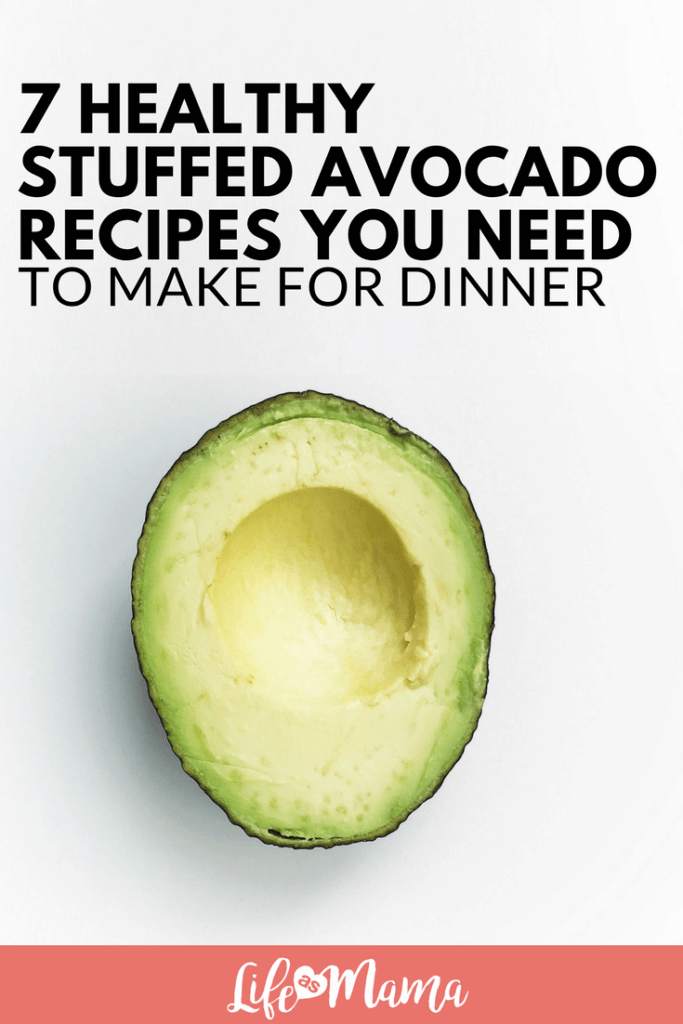 7 Healthy Stuffed Avocado Recipes You Need To Make For Dinner