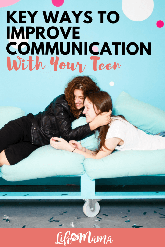 Key Ways To Improve Communication With Your Teen