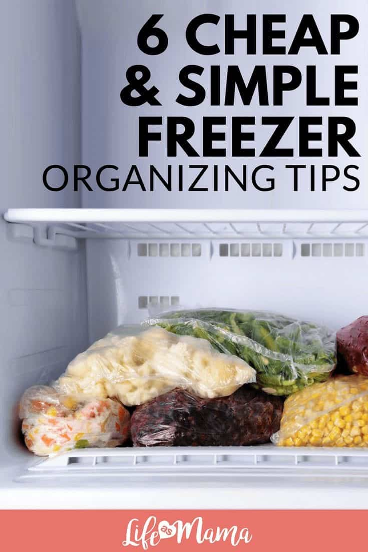 6 Cheap & Simple Freezer Organizing Tips