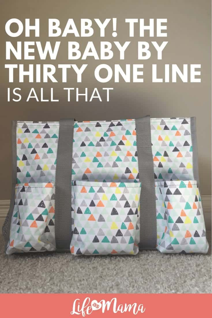 Oh Baby! The New Baby by Thirty One Line Is All That