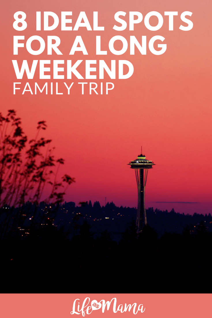 8 Ideal Spots For a Long Weekend Family Trip