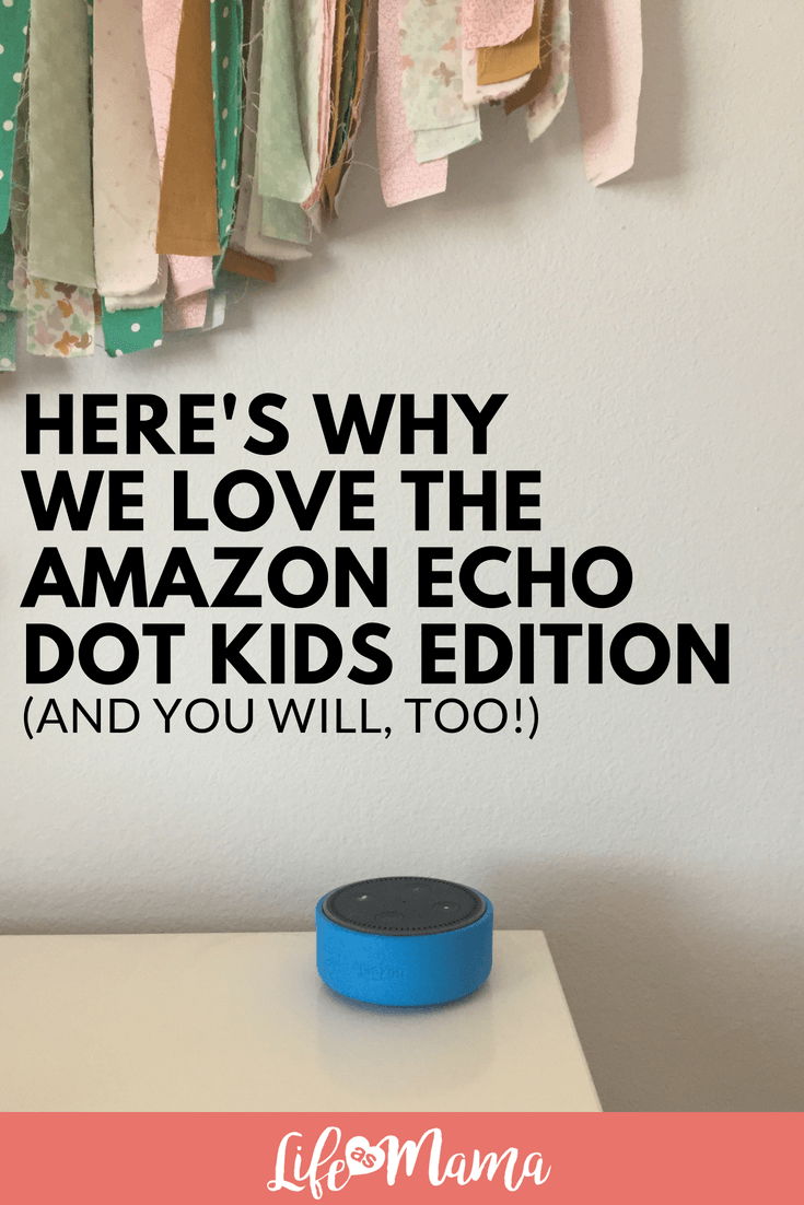 Here's Why We Love The Amazon Echo Dot Kids Edition (and you will, too!)