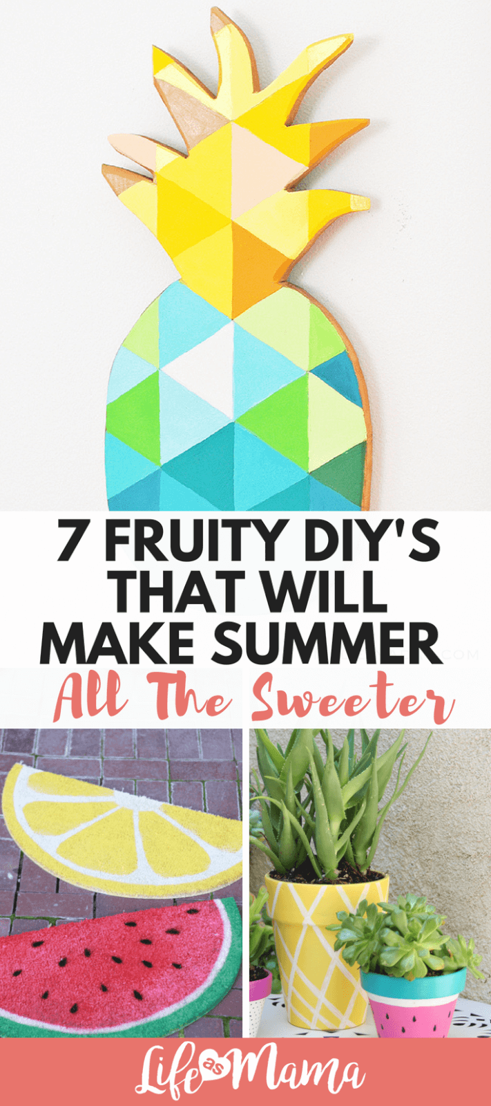 7 Fruity DIY's That Will Make Summer All The Sweeter
