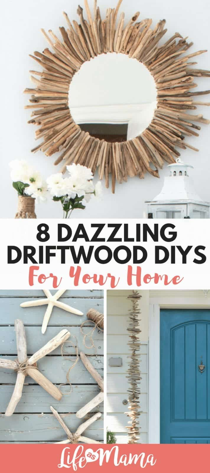 8 Dazzling Driftwood DIYS For Your Home