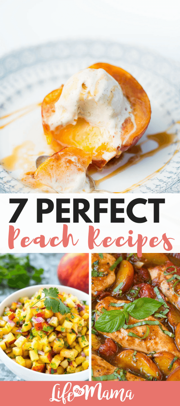 7 Perfect Peach Recipes