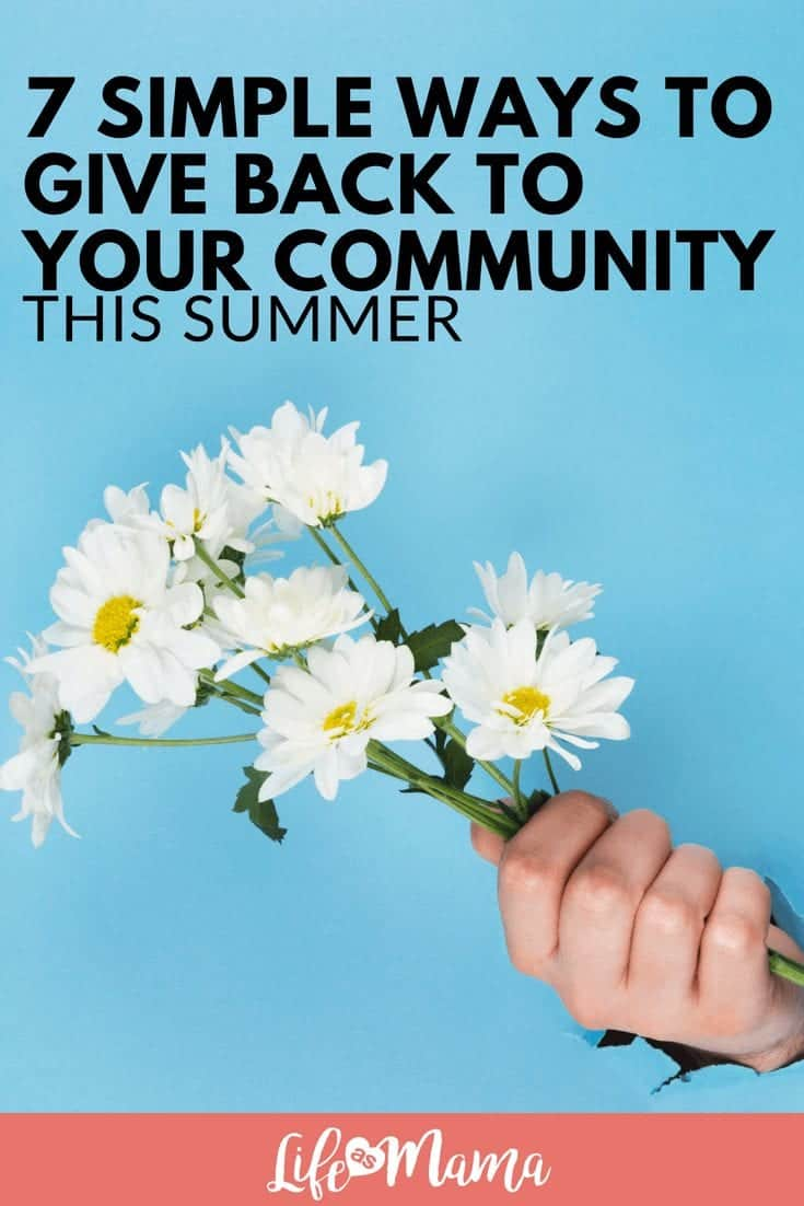 7 Simple Ways to Give Back to Your Community This Summer
