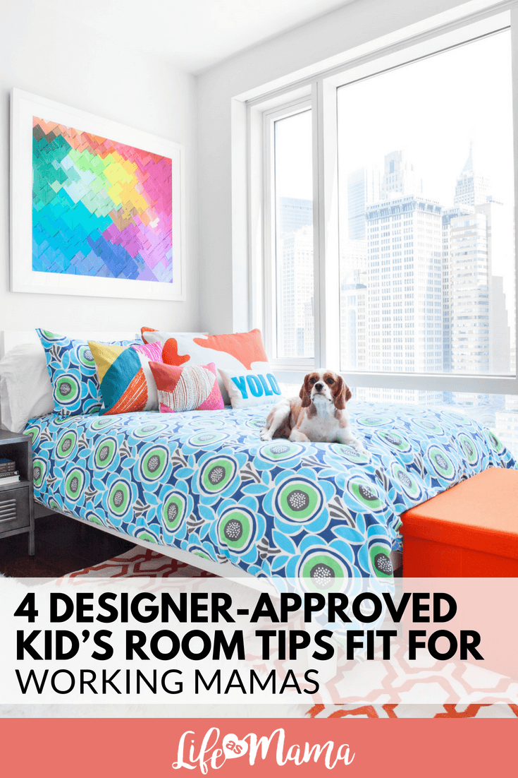 4 Designer-Approved Kid's Room Tips Fit for Working Mamas
