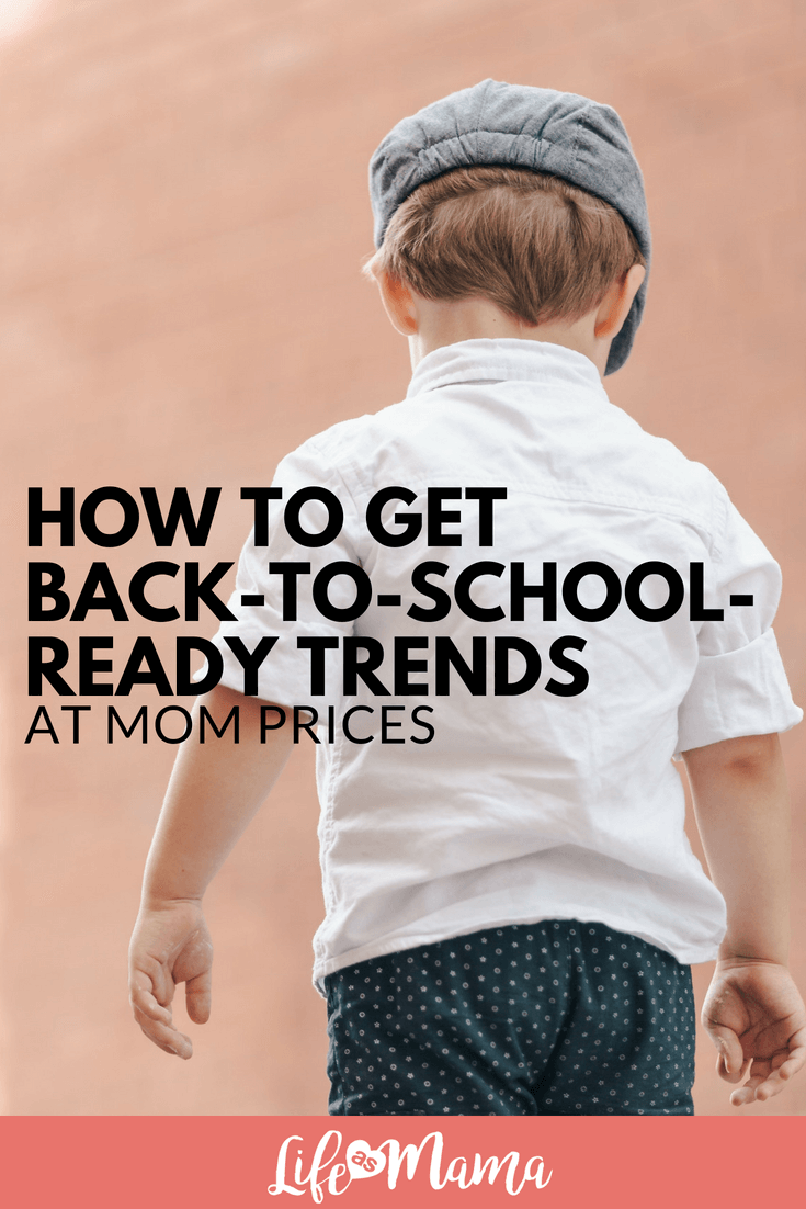 How to Get Back-to-School-Ready Trends at Mom Prices