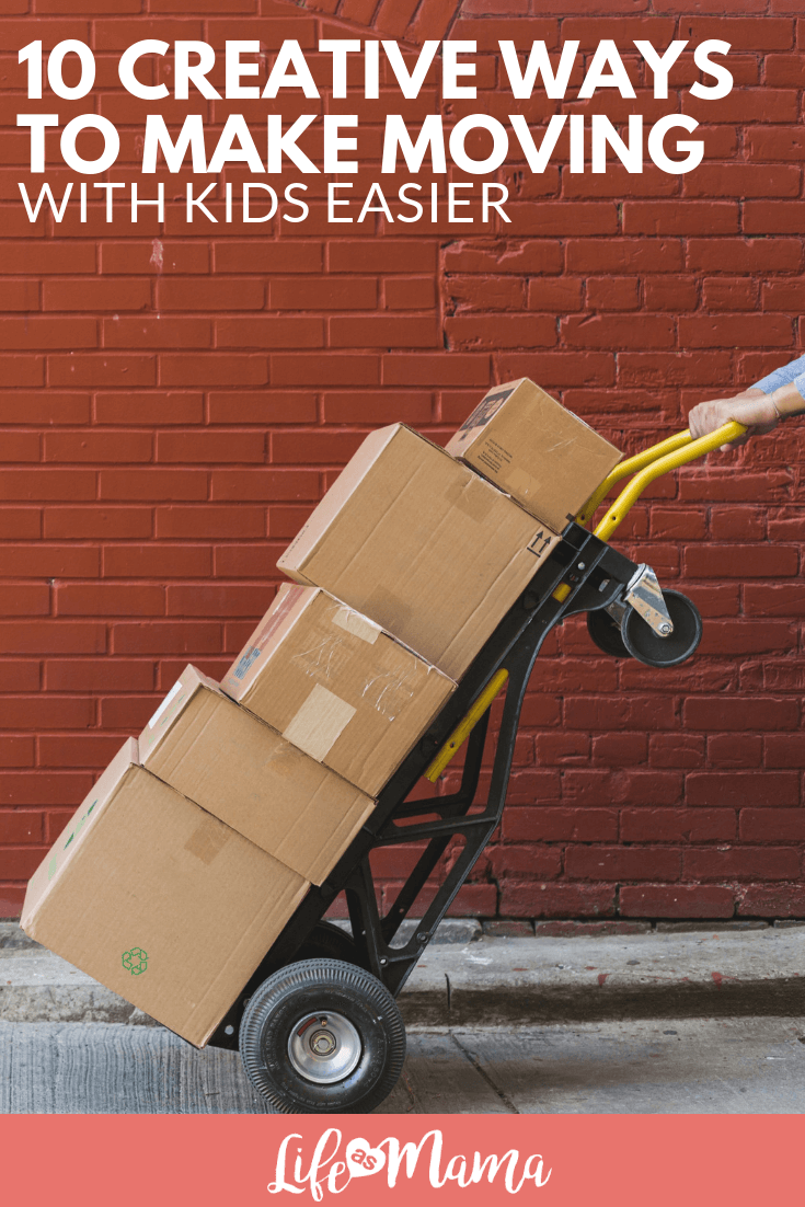 10 Creative Ways to Make Moving With Kids Easier