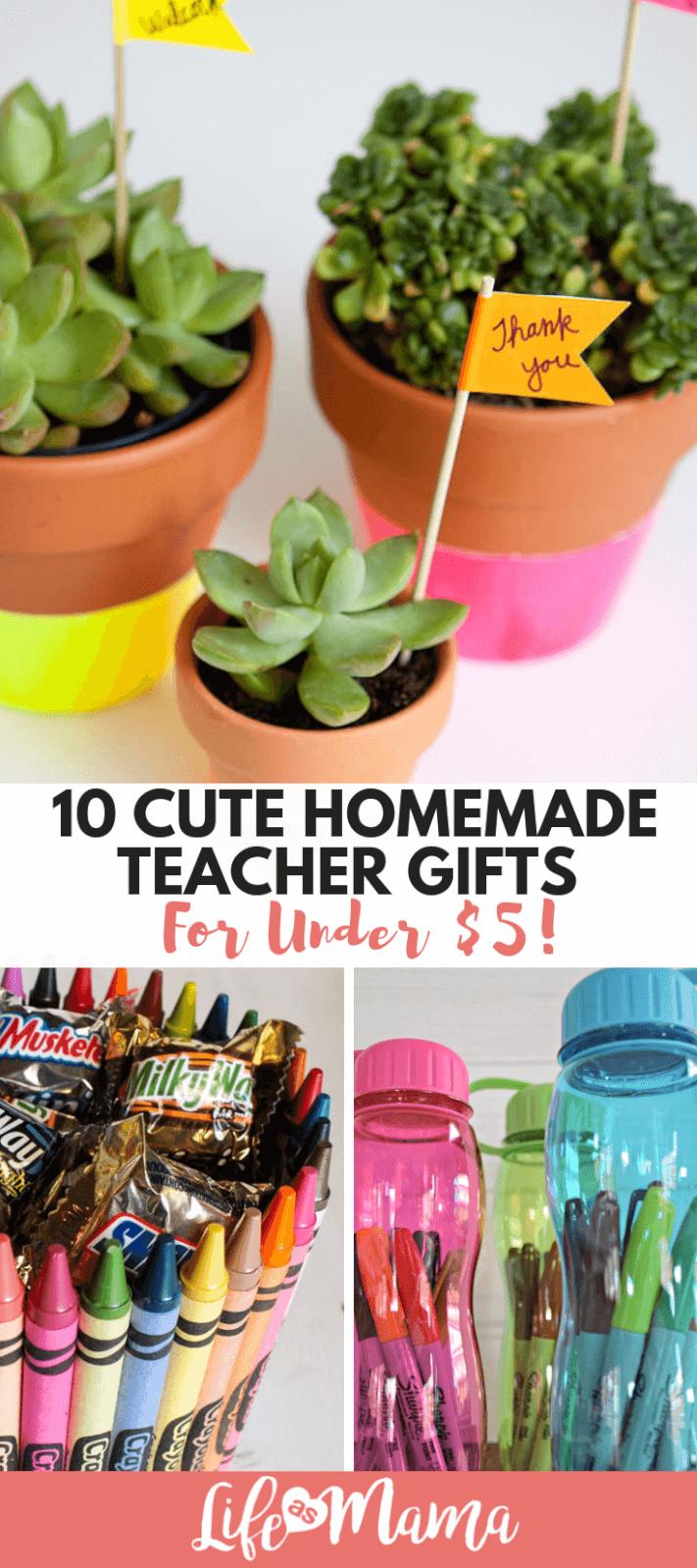 10 Cute Homemade Teacher Gifts For Under $5!