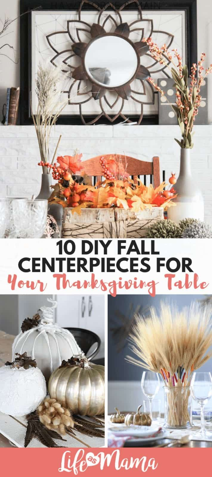 10 DIY Fall Centerpieces For Your Thanksgiving Table