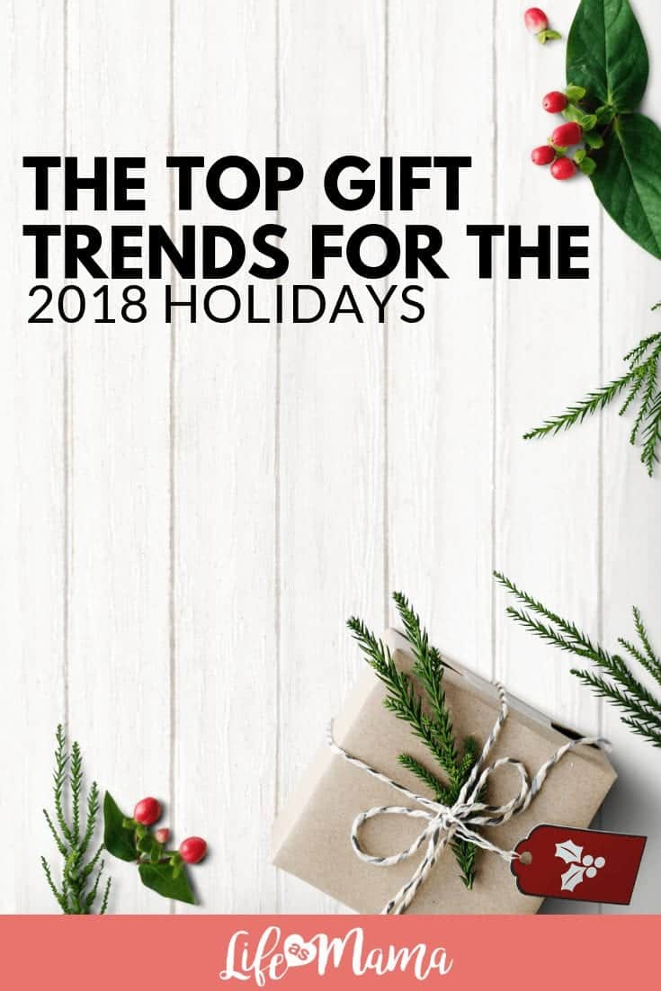 The Top Gift Trends for the 2018 Holidays