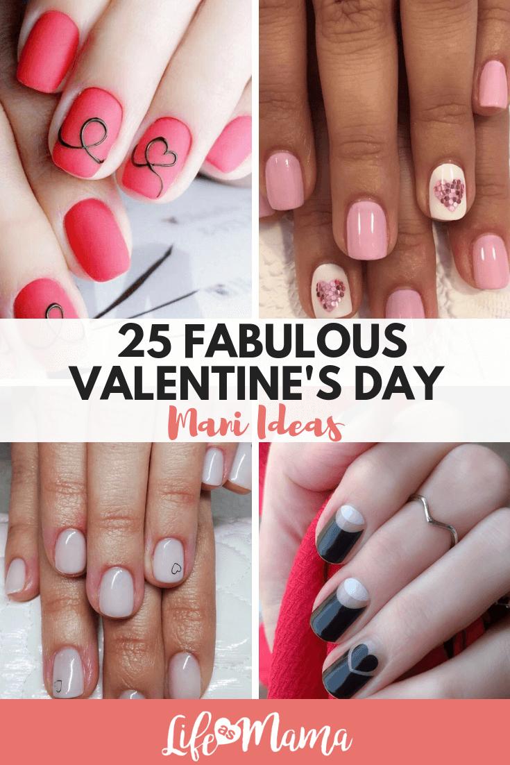 25 Fabulous Valentine's Day Mani Ideas